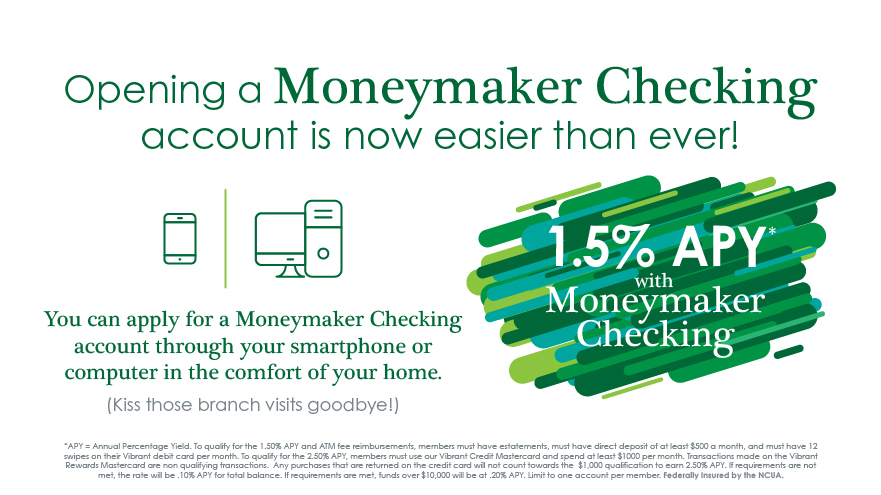 3.5% APY on moneymaker checking!